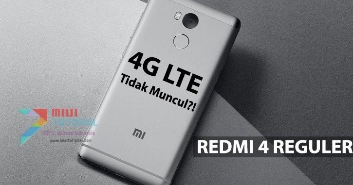 Sinyal 4G LTE Xiaomi Redmi 4 Reguler Tak Kunjung Muncul