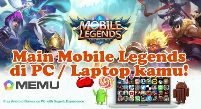 Download dan Install Mobile Legends Bang Bang For PC Windows 7/8/10