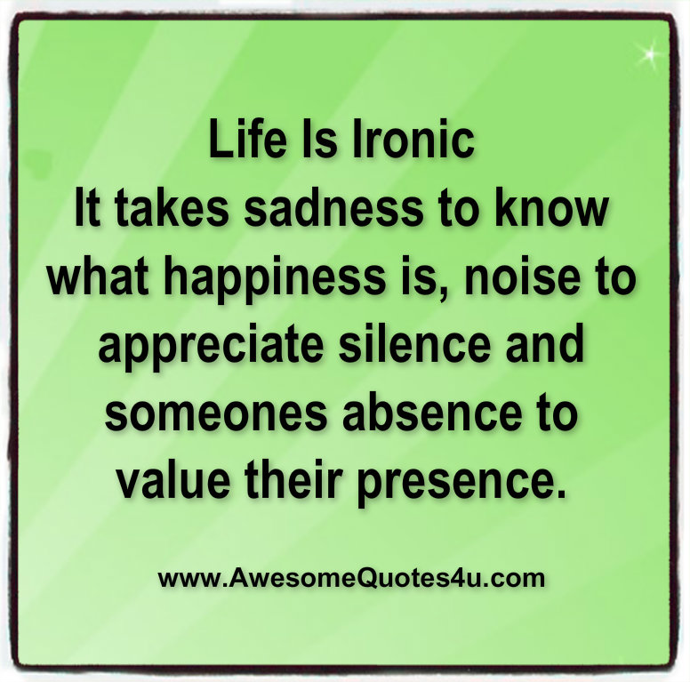 Awesome Quotes: Life Is Ironic