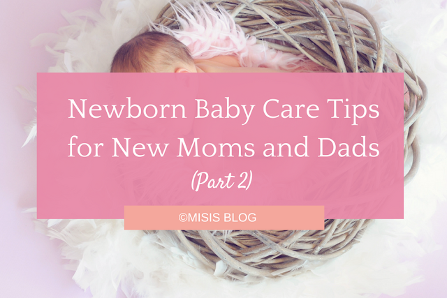 newborn baby care tips for new moms and dads