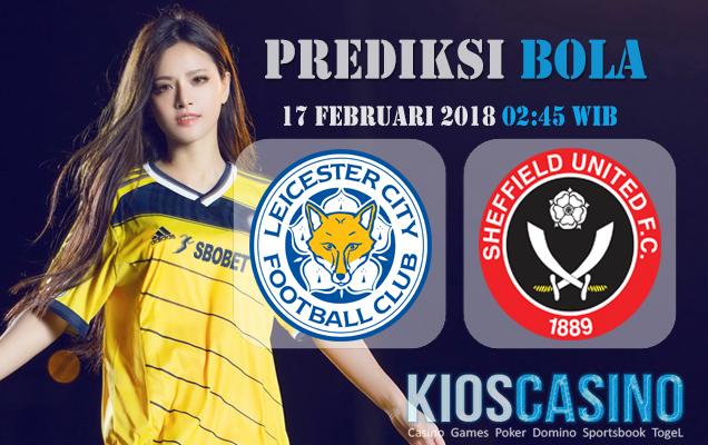 Prediksi Leicester vs Sheffield Utd 17 Februari 2018