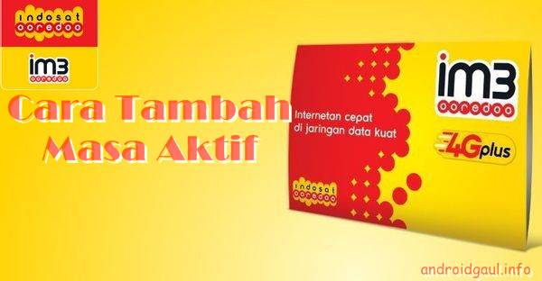 √ Cara Tambah Masa Aktif Indosat Ooredoo Terbaru 2019