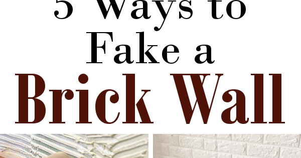 Diy Home Sweet Home How To Fake A Brick Wall
