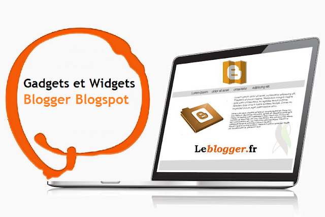Widgets et des gadgets sur blogger