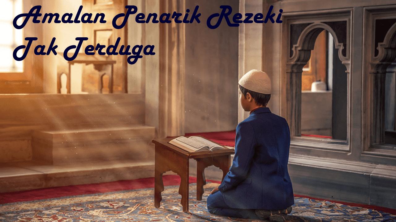Amalan Penarik Rezeki Tak Terduga Syech Muhammad At-Tijani