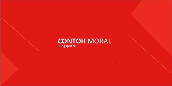 contoh moral