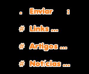 👉Enviar links/notícias/artigos👇