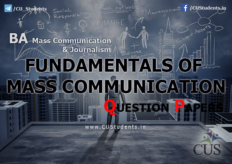 Fundamentals of Mass communications Previous Question Papers