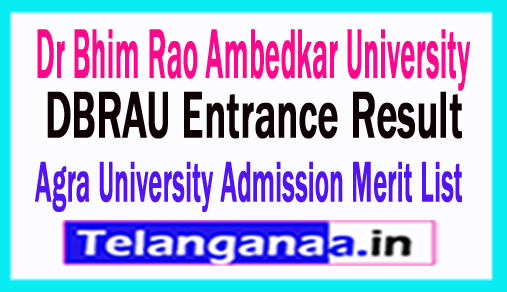 DBRAU Entrance Result 2018 Agra University Admission Merit List