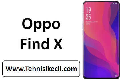 Download Firmware Oppo Find X (CPH1871EX) Android 8.1 Oreo