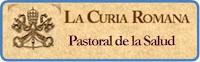 http://www.vatican.va/roman_curia/pontifical_councils/hlthwork/index_sp.htm