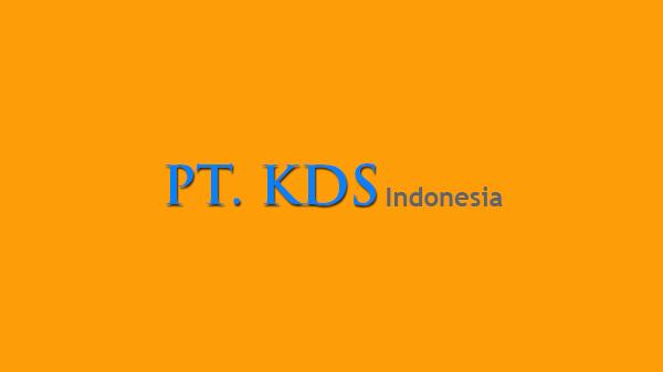 Lowongan Kerja PT KDS Indonesia Februari 2017