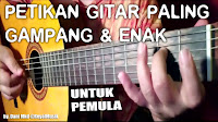 Belajar Gitar Untuk Pemula, Cara Mudah Bermain Petikan Gitar