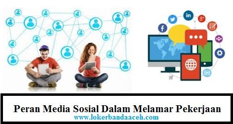 Fungsi Media Sosial Dalam Melamar Kerja