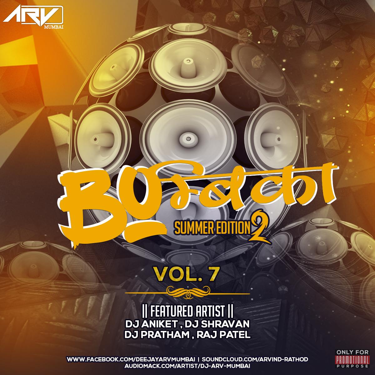 Teri Akhiyan Ka Kajal Download 2: Bombica Vol.07 (Summer Edtion 2) DJ ARV (Mumbai)