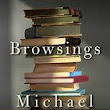 REVIEW: BROWSINGS BY MICHAEL DIRDA
