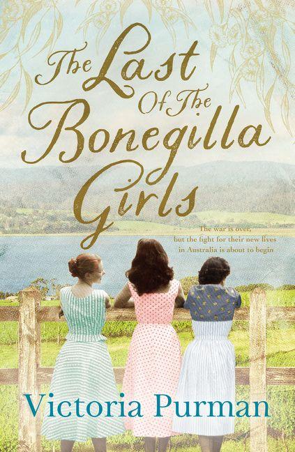 Review :: The Last of the Bonegilla Girls :: Victoria Purman