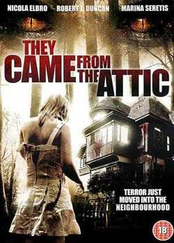 They Came from the Attic (2009)