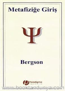 Henri Bergson - Metafiziğe Giriş
