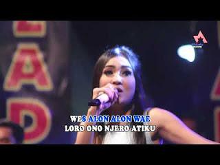 Nella Kharisma - Alon Alon Wae - Duta Nirwana Mp3