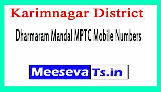 Dharmaram Mandal MPTC Mobile Numbers List Karimnagar District in Telangana State
