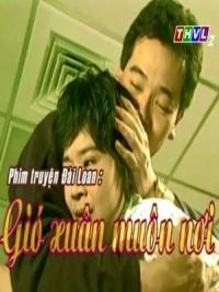 Phim Gió Xuân Muôn Nơi -THVL (2014) Full hD