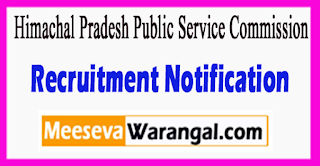 HPPSC Himachal Pradesh Public Service Commission Recruitment Notification 2017 Last Date 31-07-2017