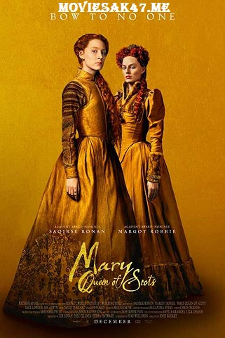Mary Queen of Scots (2019) HDCAM Full English Movie 480p & 720p