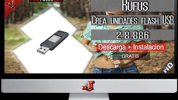Rufus 2.8.886 FULL ESPAÑOL | 2016