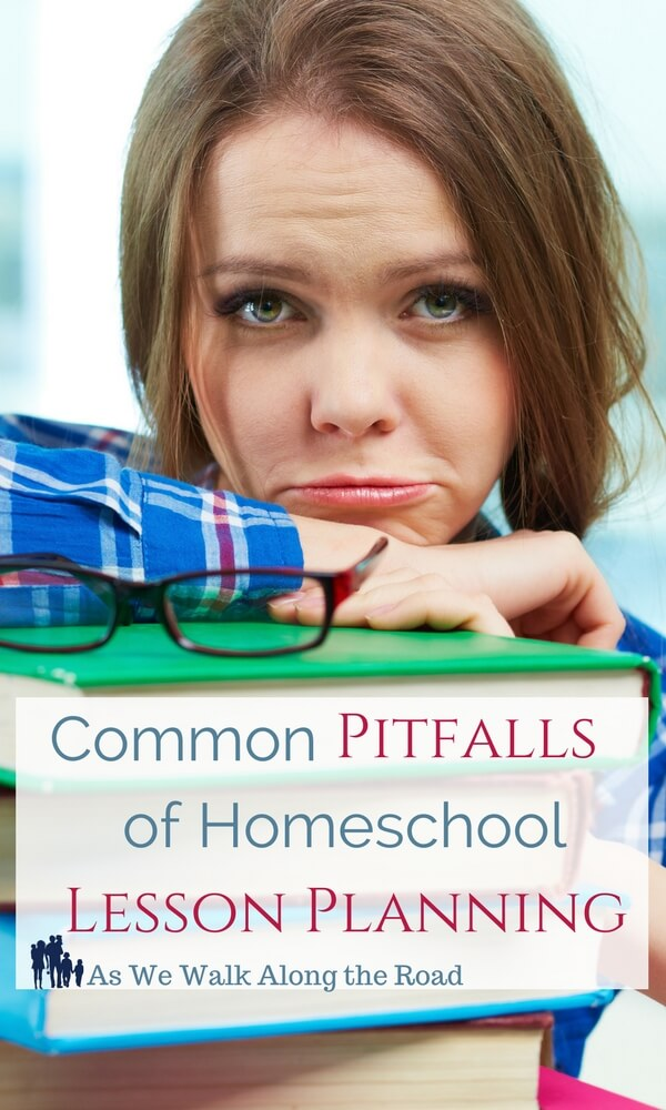Pitfalls of homeschool lesson planning