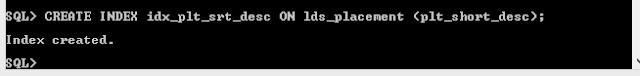Index Created on lds_placement, plt_short_desc column
