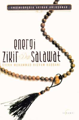 Energi Zikir dan Salawat Nabi (Ensiklopedia Akidah Ahlusunah)