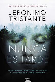 Nunca es tarde / Jerónimo Tristante.