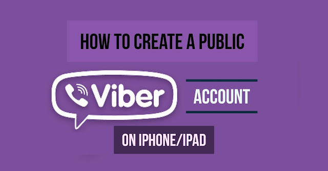 Creating a Public Viber Account or Public Account on Viber on iPhone-iPad is easy. Follow these simple instruction on How to How to create a Public Viber Account on iPhone/iPad running iOS 8-9-10