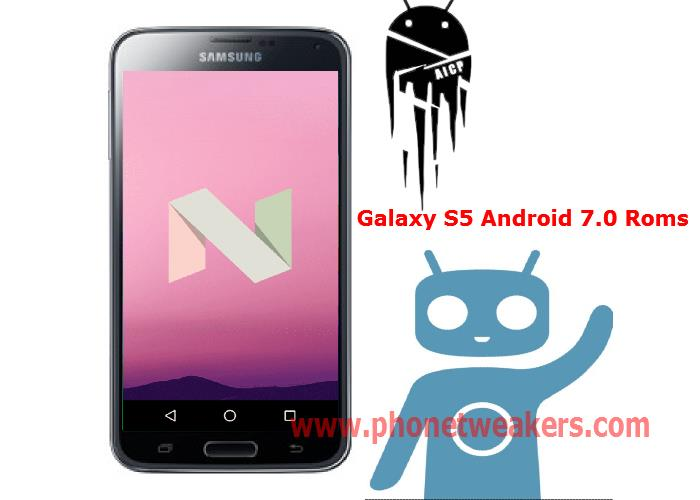 Download] 6 Stable Android 7 1 , Custom Roms For Samsung Galaxy S5
