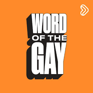 Word Of The Gay
