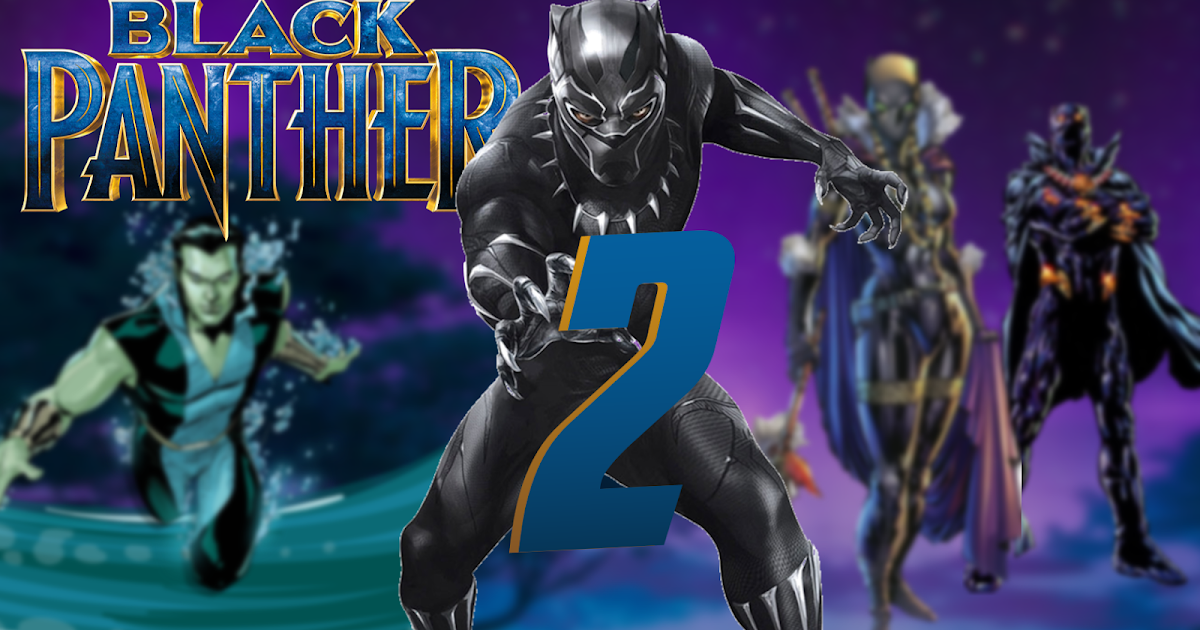 Black Panther 2 Top 5 Things To See