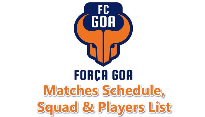 ISL 2015 FC GOA Matches Schedule, Team Squad, Players list