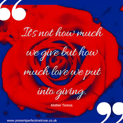 Quotation - It's not how much we give but how much love we put into giving: Mother Teresa