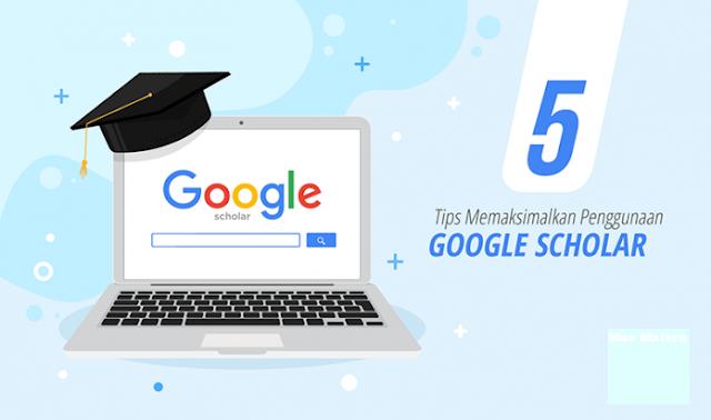 5 tips penggunaan google scholar