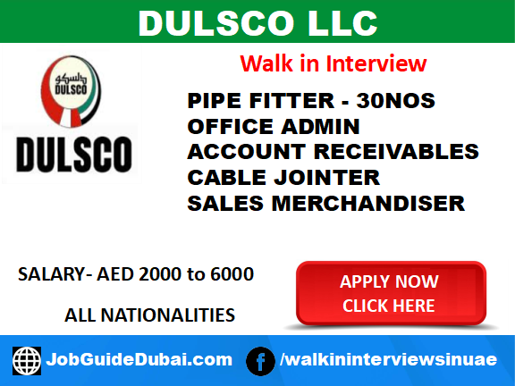Dulsco llc Career for Accounts, Cable Jointer, Meter Technician, Office Admin, Pipe Fitter, Plant Operator, Receptionist, Sales Merchandiser, Technician job in Dubai