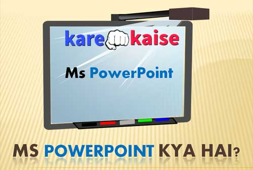 ms-power-point-kya-hai-puri-jankari