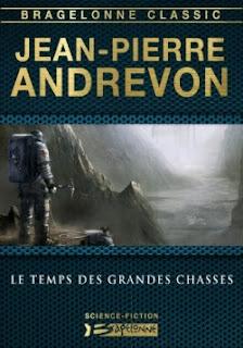 Le temps des grandes chasses -  Jean-Pierre Anrevon