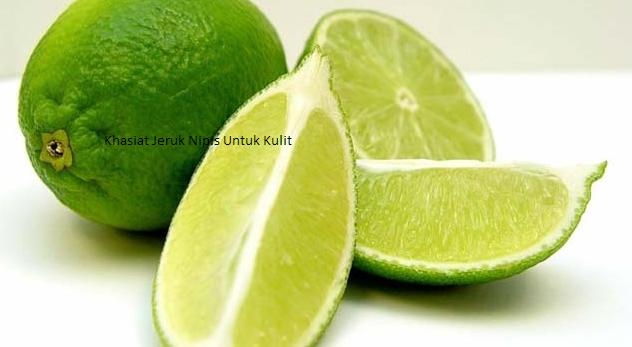 khasiat jeruk nipis untuk kulit