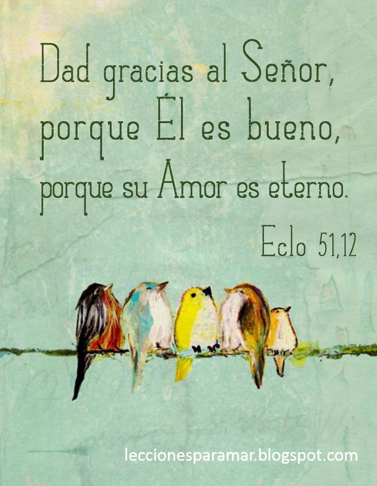 Lecciones Para Amar Mensajes Bíblicos Dad Gracias A Dios