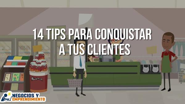 Tips para conquistar a tus clientes
