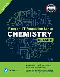 Pearson IIT Foundation Chemistry Class 8, 6e