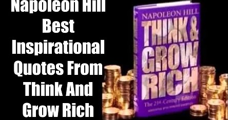 56 Best Think And Grow Rich Quotes By Napoleon Hill