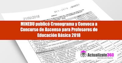 MINEDU publicó Cronograma y Convoca a  Concurso de Ascenso para Profesores de  Educación Básica 2018