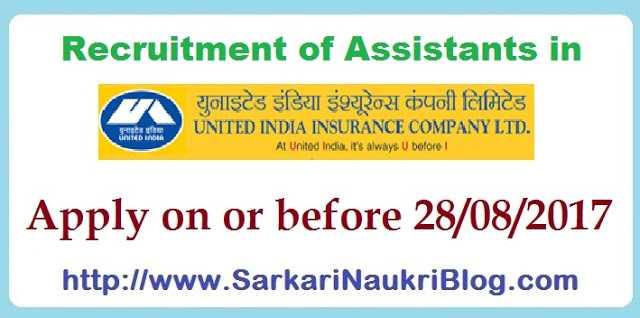 Assistant Naukri Vacancy United India Insurance